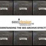 Understanding The SEO Archive Effect
