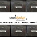 Understanding The SEO Archive Effect