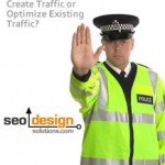 Create Traffic or Optimize Existing Traffic?