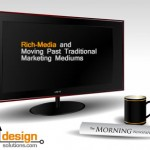 Rich-Media and Moving Past Traditional Marketing Mediums
