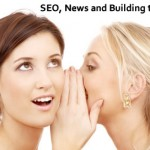 SEO, Press Releases and Building the Buzz!